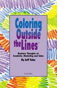 Coloring Outside the Lines Jeff Tobe