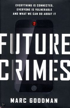 Future Crimes Marc Goodman