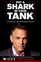 Put a Shark in Your Tank_Kevin Harrington