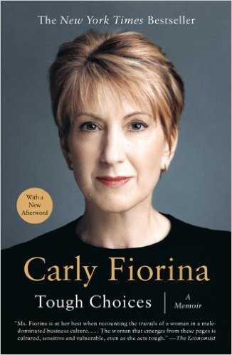 Tough Choices A Memoir Carly Fiorina